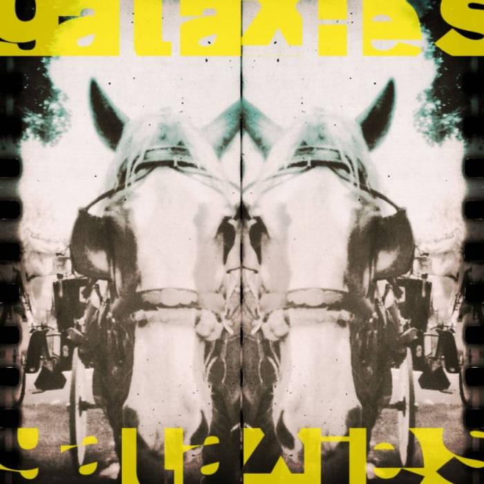 Galaxies - EP cover art