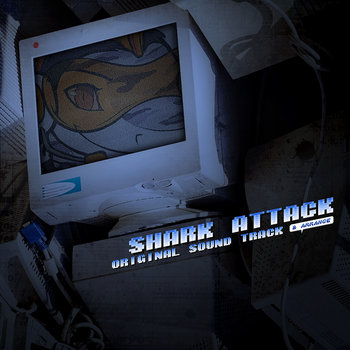 Shark Attack Original Sound Track + Arrange cover art