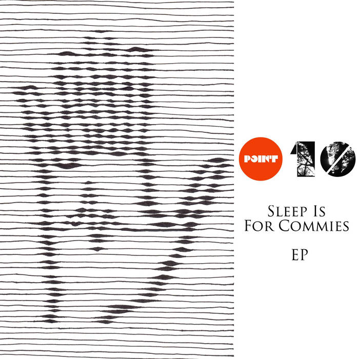 Sleep Is For Commies EP cover art