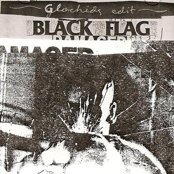 BLACK FLAG - DAMAGED (Glochids edit) cover art