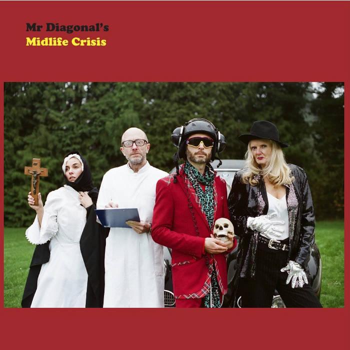 mr Diagonal's Midlife Crisis (full album out sept 23 2015) cover art