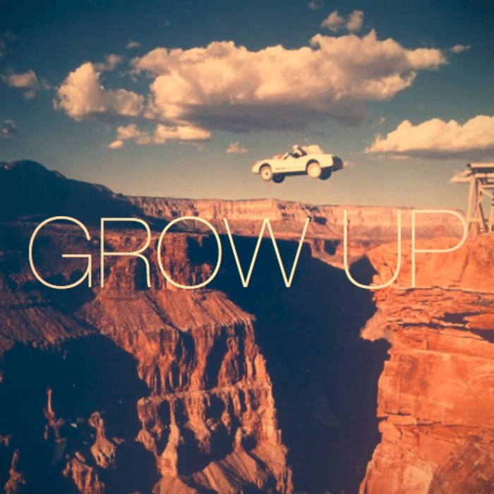 Grow Up - EP cover art