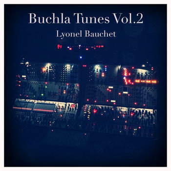 Buchla Tunes Vol.2 cover art