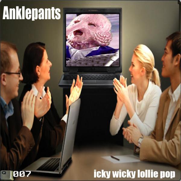 Cover Anklepants - Icky Wicky Lolly Pop
