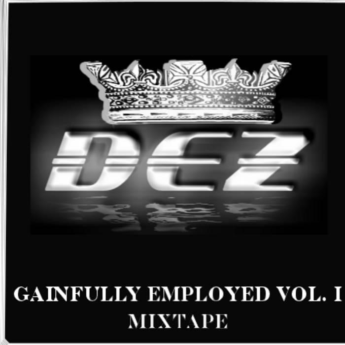 Gainfully Employed Vol. I Mixtape cover art