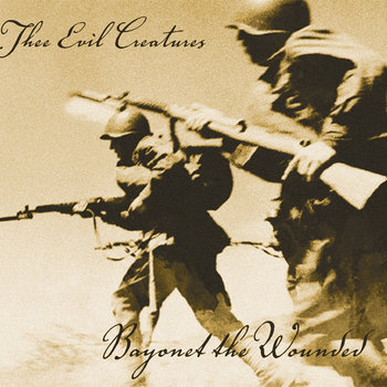 Bayonet the Wounded cover art