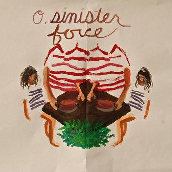 O Sinister Force cover art