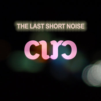 The Last Short Noise cover art