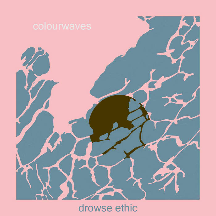 Drowse Ethic (All I Ever Wanted) cover art