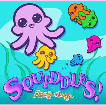 Squiddles! cover art