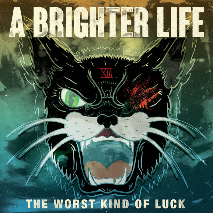 The Worst Kind Of Luck cover art