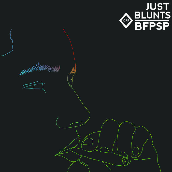(GFR027) JUST BLUNTS cover art