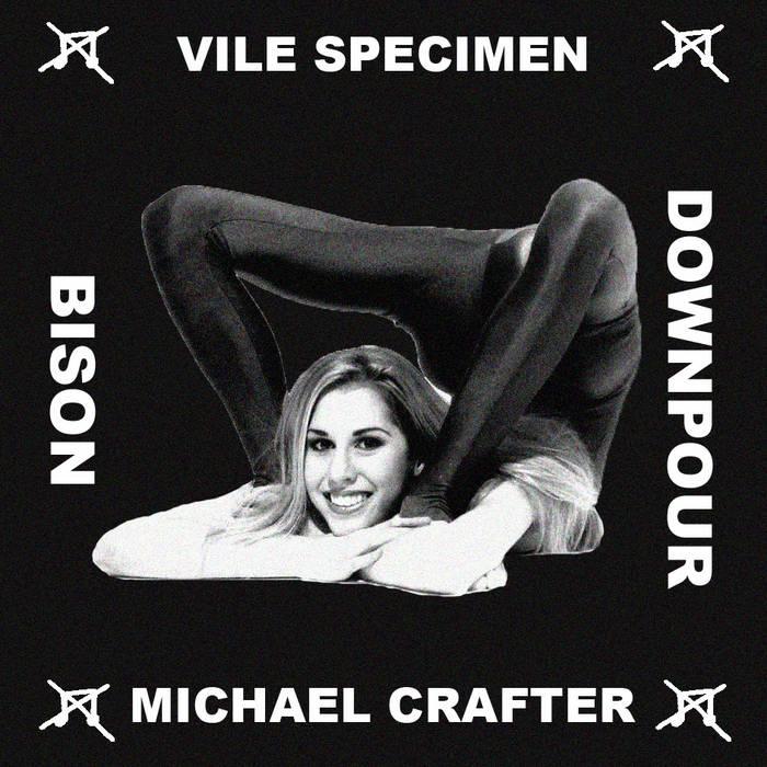 Live split w/ Vile Specimen, Downpour, Bison cover art