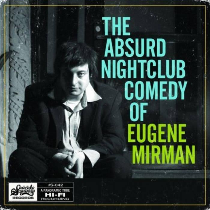 The Absurd Nightclub Comedy of Eugene Mirman cover art