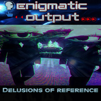 Delusions of reference L.P cover art