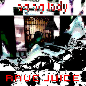 rave juice cover art