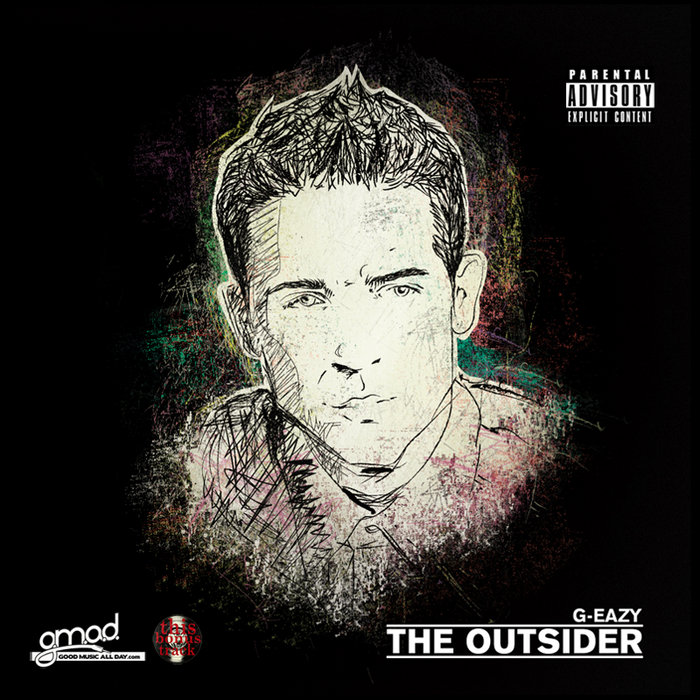 The Outsider  G-EAZY  G Eazy The Outsider