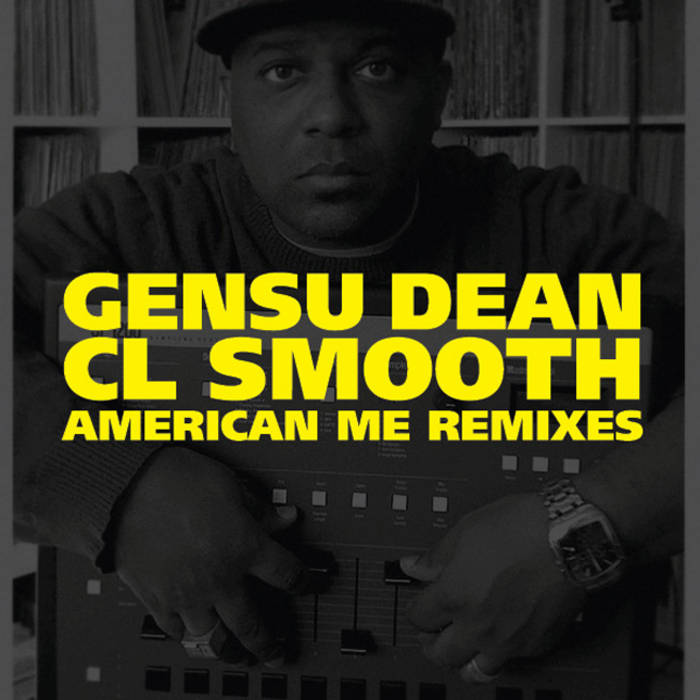 The CL Smooth American Me Remixes cover art