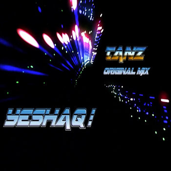 Yeshaq ! - Tanz (Original Mix) cover art