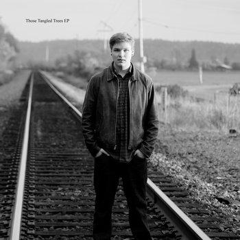 Those Tangled Trees EP cover art