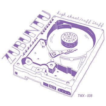TWX-008: Zubuntu - High Skool/Ruff Stuff (FREE) cover art