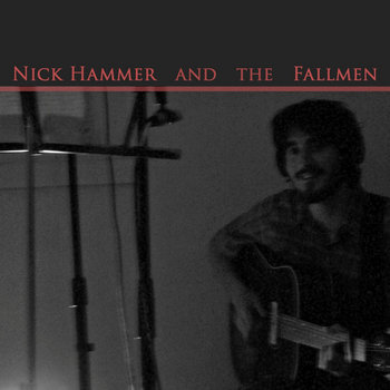Nick Hammer and the Fallmen cover art