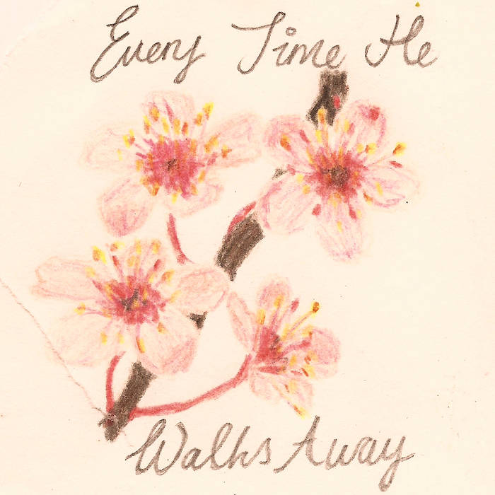 Every Time He Walks Away cover art