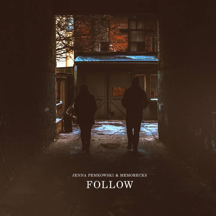 Jenna Pemkowski & Memorecks - Follow (2016)