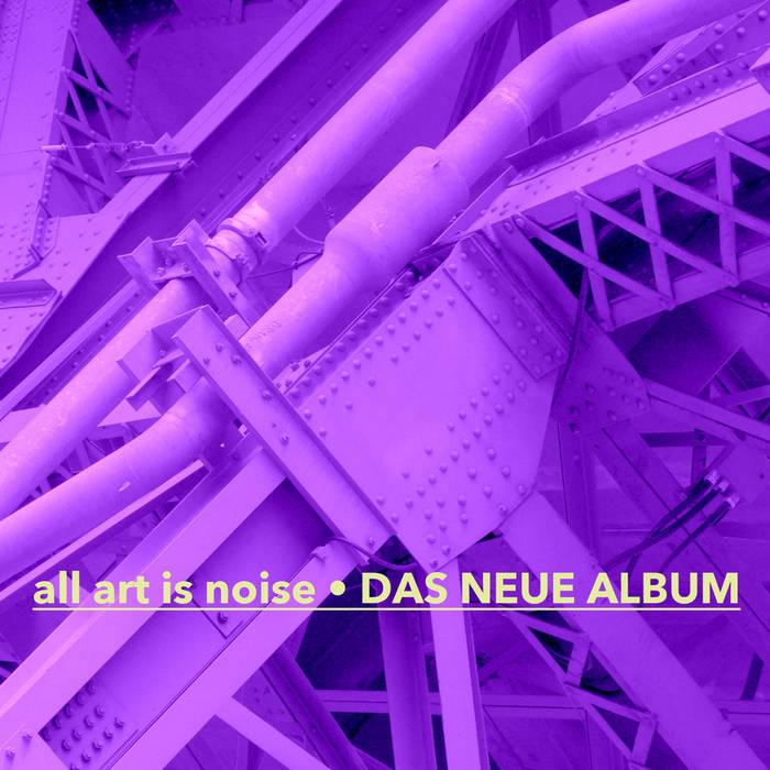 All Art Is Noise cover art