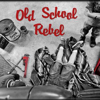 Old School Rebel cover art