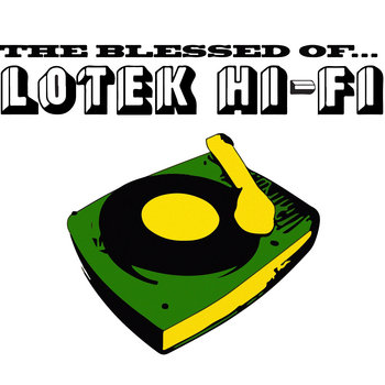 The Blessed Of Lotek Hi-Fi cover art