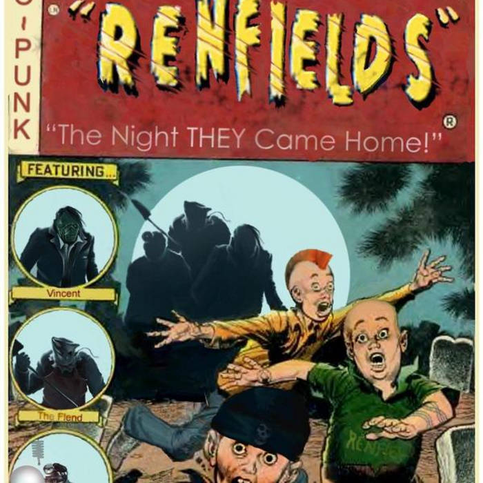The Renfields: The Night THEY Came Home cover art