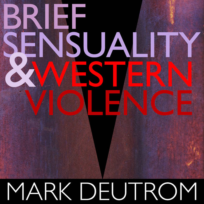 Brief Sensuality and Western Violence cover art