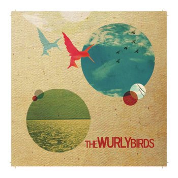 The Wurly Birds (Self-Titled Debut) cover art