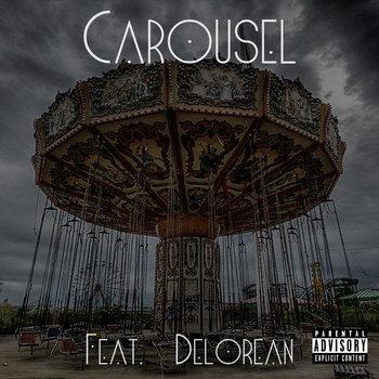 Carousel Ft. Delorean cover art