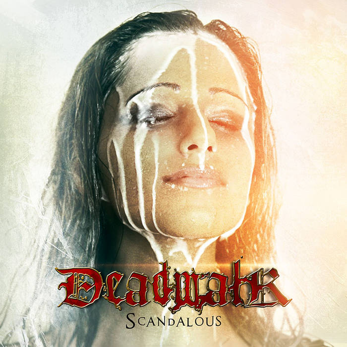 DEADWALK - Scandalous cover art