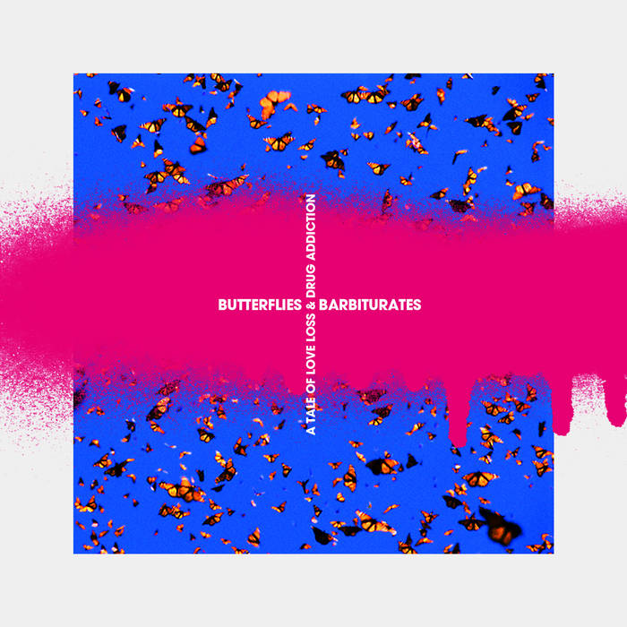 Butterflies & Barbiturates cover art