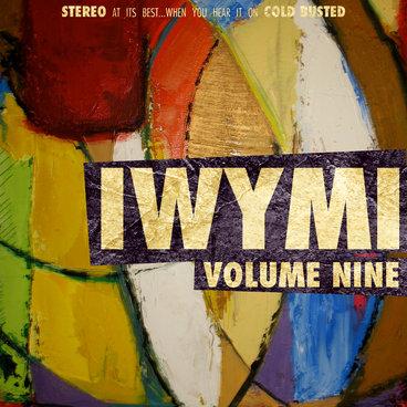 IWYMI Volume Nine main photo