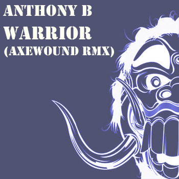 Anthony B - Warrior (Axewound) Rmx) cover art
