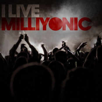 I Live Milliyonic cover art