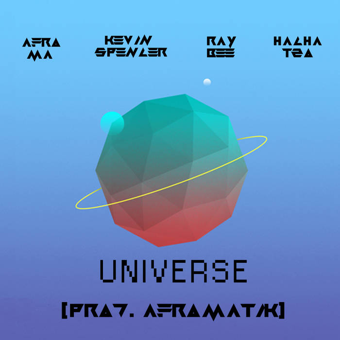 Afro Ma, Kevin Spencer, Ray Bee & HachaT20 - Universe (Maxi) cover art