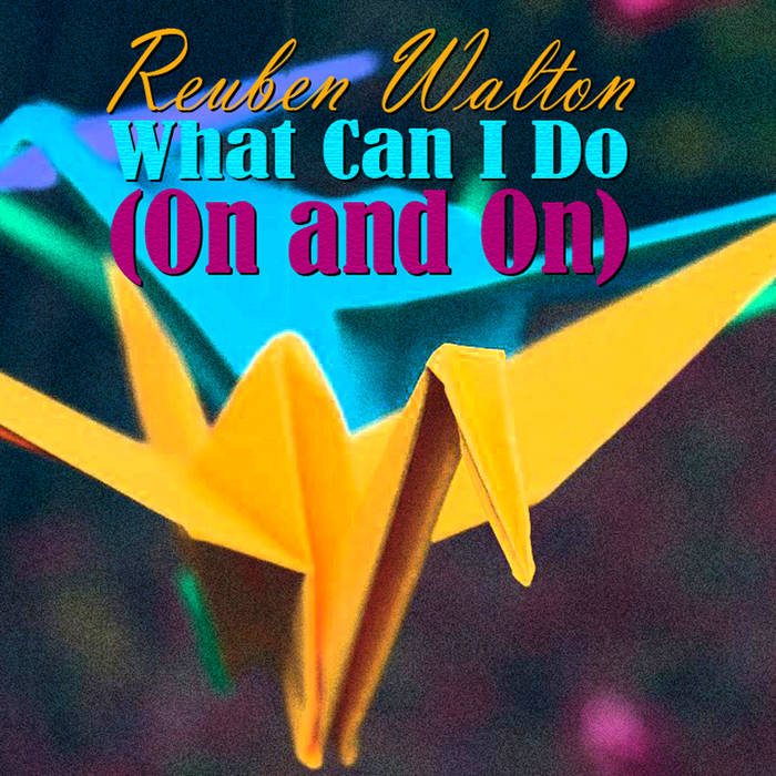 What Can I Do (On and On) - Single cover art