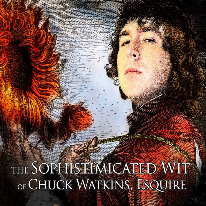 The Sophistimicated Wit of Chuck Watkins, Esquire cover art