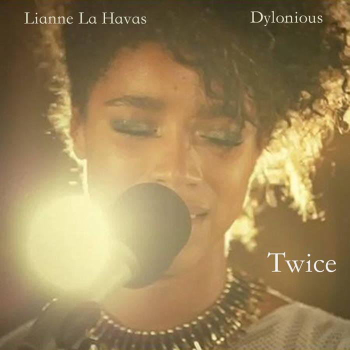 Little Dragon - Twice (Dylonious & Lianne La Havas cover) cover art