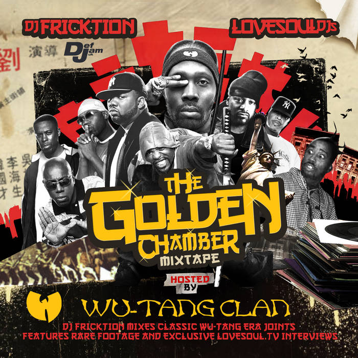 The Golden Chamber Mixtape hosted by Wu-Tang Clan mixed by DJ Fricktion cover art