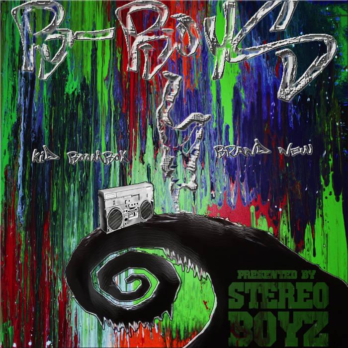 Stereo Boyz present B-Boyz (MixTape) cover art