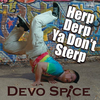 Herp Derp Ya Don't Sterp cover art