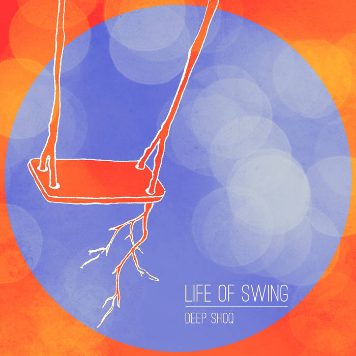Life of Swing (EP) cover art