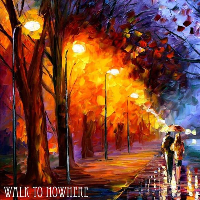 Walk To Nowhere cover art