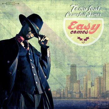 Temu feat. Peacefull James - Easy Comes cover art